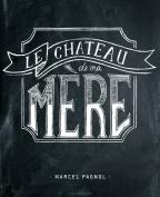 LE-CHATEAU-DE-MA-MERE